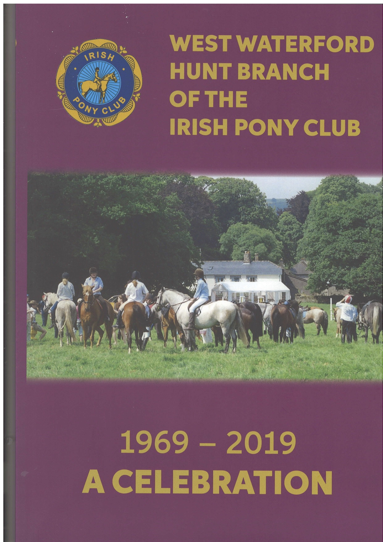 Celebrating 50 Years of the West Waterford Pony Club Book